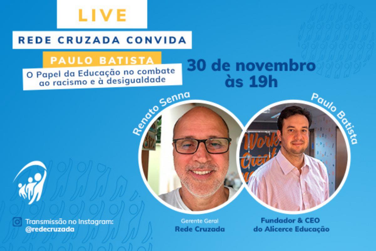 Live com Paulo Batista, CEO do Alicerce Educação