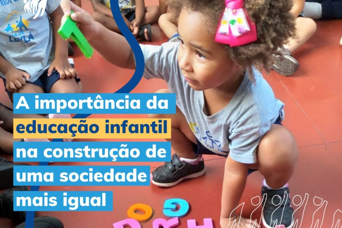 A importância da educação infantil na construção de uma sociedade mais igual