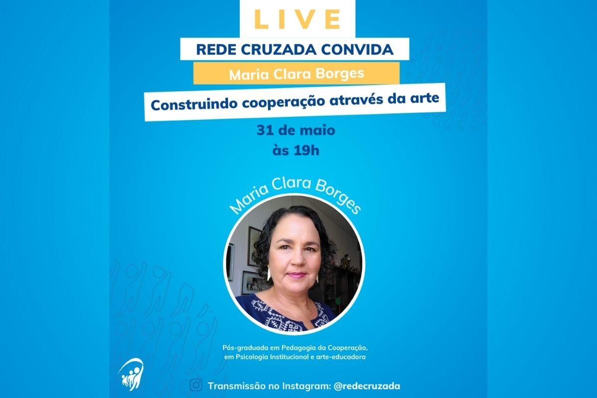 Live com Maria Clara Borges, educadora em Pedagogia da Cooperação