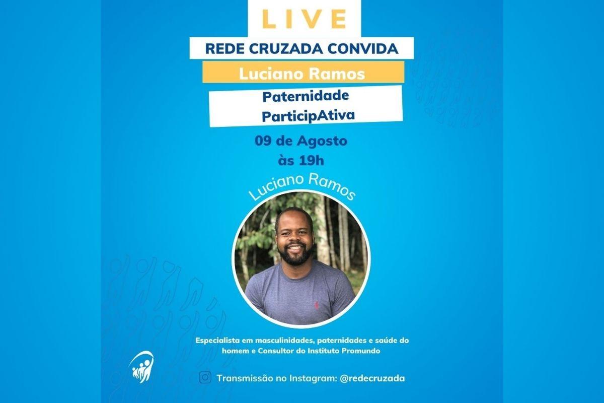Live com Luciano Ramos, consultor do Instituto Promundo