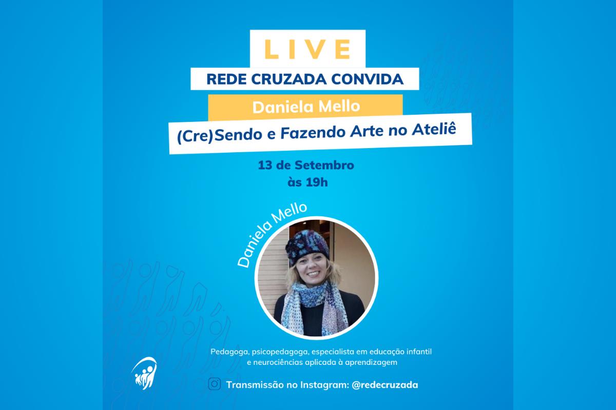Live com psicopedagoga Daniela Mello